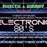 Electronic 80's mix by DJ Ritchie from (EQ) Eclectic and Quirky