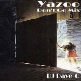 yazoo - dont go mix
