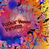 Rockin' House Party!!!!! - Rock Classics Funky House Fusion