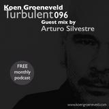 Koen Groeneveld Turbulent 096 + Guest Mix Arturo Silvestre