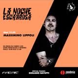 LA NOCHE ESCABROSA: MASSIMINO LIPPOLI #003