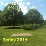 All Mixxed Up Essential Mix Spring 2014