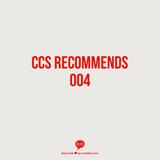 CCS Recommends 004