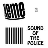 XEME - sound of the police