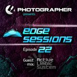 Photographer - Edge Sessions 022 (incl. Active Limbic System Guest Mix) 21.10.2014