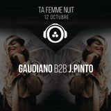 Gaudiano & J.Pinto @ 20DOCE (Ta Femme Nuit) 12.10.2017