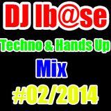 DJ Ib@se-Techno Hands Up Mix #02/[2014]