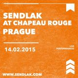 Sendlak @ Chapeau Rouge, Prague 14.02.15