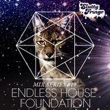 Slutty Fringe Mix Series #19 Endless House Foundation