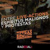 Detrás del Render 1x01: Entre Live-Actions, espíritus malignos y protestas | RadeealFM