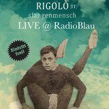 Rigoló - Live at ITALORAMA (Radio Blau) - 15 aprile 2014