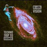 Trip To Cosmos Techno 2019 Mix Dj Adil Live On Set!