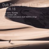 Dub Techno Blog Live Show 088 - 07-08-16
