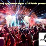 Every day, every night - DJ Pablo Promo Set