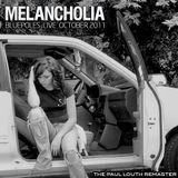 Melancholia - Bluepoles (Live @ Melancholia) October 2011 - *REMASTERED*