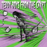 Fuzz In Your Face by The Teddy Boys From The Crypt