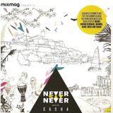 Sasha - Never Say Never, Mixmag (August 2013)