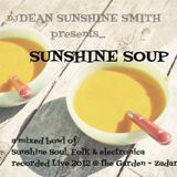 DJ DEAN SUNSHINE SMITH - SUNSHINE SOUP - Live from The Garden Zadar 2012
