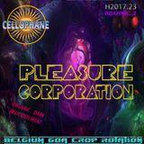 "CELLOPHANE H2017.23  : ""PLEASURE CORPORATION"" (more and more edition)"