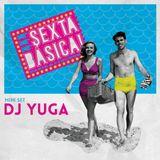 DJ Yuga Mini Set Sexta Básica! | Vem chegando o Verão
