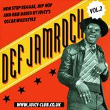 Oscar Wildstyle - Def Jamrock vol. 2