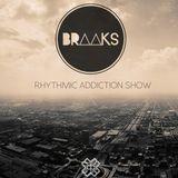 Braaks - Rhythmic Addiction Show #101 (D3ep Radio) 04/11/16