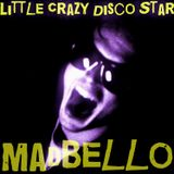 Little Crazy Disco Star