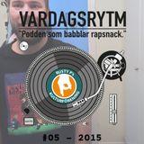 VARDAGSRYTM 3.0 – LilErik (S01E05)