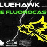 BlueHawk - FluoroCast 054  25 April 2014