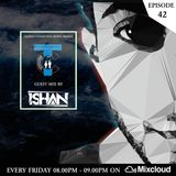 Techno Connection People - EP 42 (Featuring - ISHAN)
