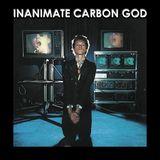 Inanimate Carbon God 31, May 27 2018