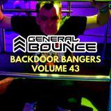 DJ General Bounce - Backdoor Bangers volume 43 - hard house mix