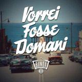 Radio Bunda - VORREI FOSSE DOMANI - PUNTATA 002