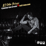 Come On Over 2 My House #02