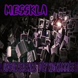 MESSKLA - OBSOLESCENCE DEPROGRAMMEE (Bassline/Grime/Bass House/Dark)