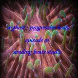 u-ghost -  progressive beats episode 01