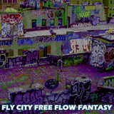 Fly City Free Flow Fantasy