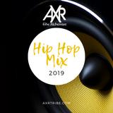 AXR Hip Hop Mix 2019
