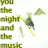 You, the Night and the Music #227