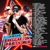 Dj Jamsha Reggaeton Party Mix 2016