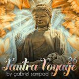 Tantra Voyage 26 by Gabriel Sampad