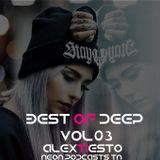 Best Of Deep - Alex Tiésto (Neon Podcasts Tn) VOL 3
