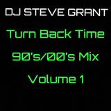 Turn Back Time: 90's/00's Mix - Volume 1