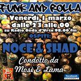 Funk And Rolla 16° DIRETTA con: NOCE & SHAD !!!