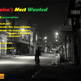Jamaica's Most Wanted - The next generation Part I