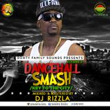 Deejay Rizzla-Dancehall Smash- Volume 3 (Key To The City)