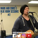 Mark and Chris's Blue Room Sessions Episode 2: Andy Robbins