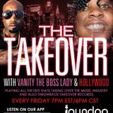 The Takeover with Vanity the Boss Lady and Hollywood - Special Guest KROWN