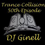 Trance Collision Session 50 Mixed by DJ Ginell