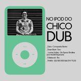 No Ipod do Chico Dub